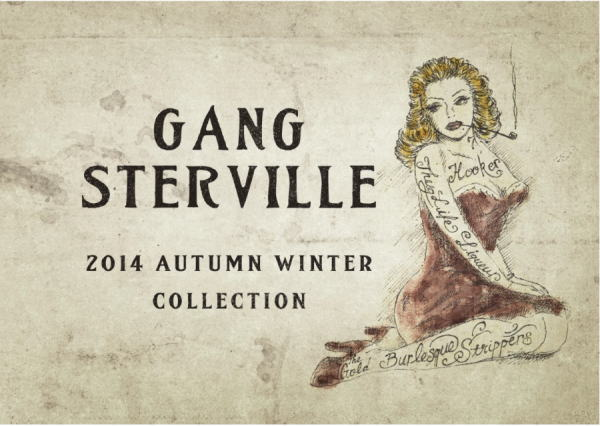 GANGSTERVILLE 2014 AUTUMN&WINTER