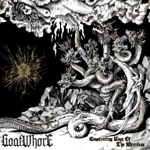 GOATWHORE 『Constricting Rage Of The Merciless』