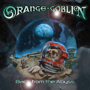 ORANGE GOBLIN『Frequencies from Planet Ten』