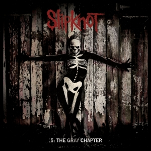 SLIPKNOT『The Gray Chapter』