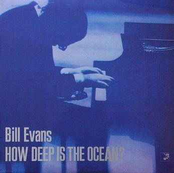 Bill Evans How Deep Is The Ocean Heart Note HN 007