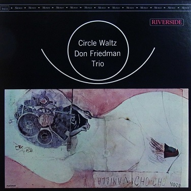 Don Friedman Circle Waltz Riverside RLP 9431