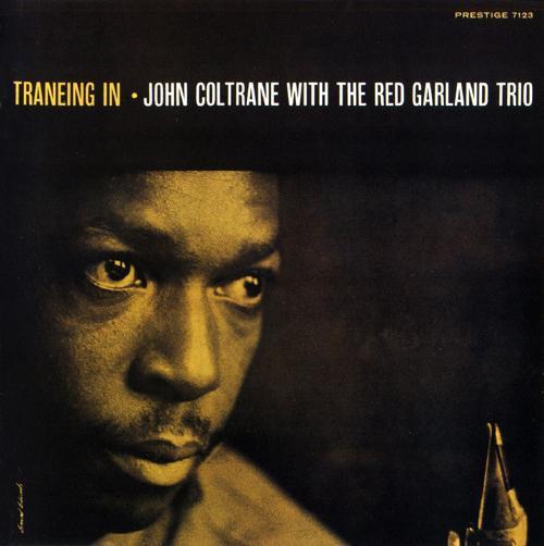 John Coltrane Traneing In Prestige PRLP 7123