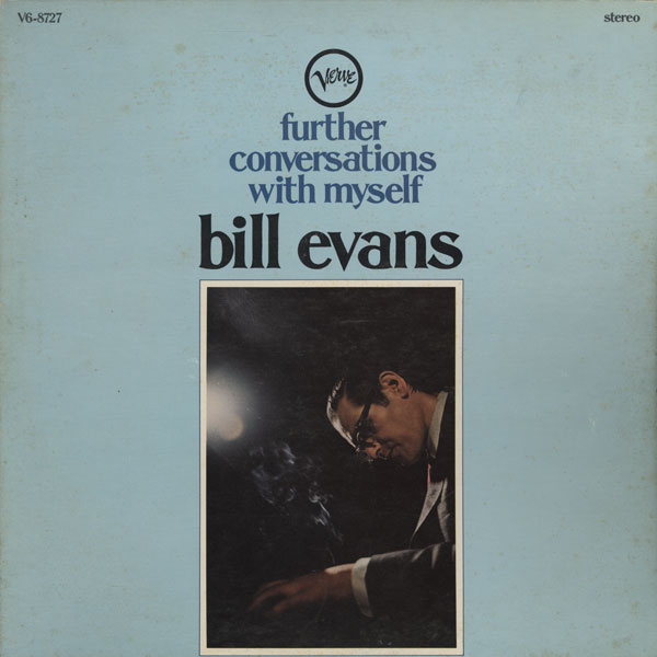 Bill Evans Futher Conversations With Myself Verve V6-8727