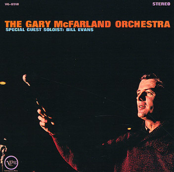 Gary McFarland Orchestra Special Guest Soloist Bill Evans Verve V6-8518