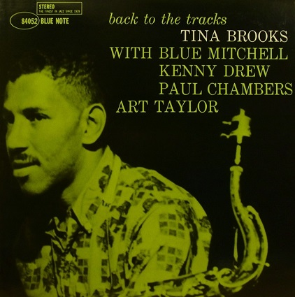 Tina Brooks Back To The Tracks Blue Note BST 84052