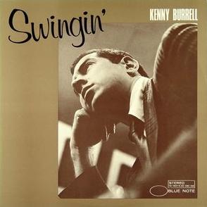 Kenny Burrell Swingin