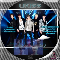 U-kiss Break up★4曲
