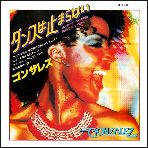 Gonzalez -1979-Havent Stopped Dancing Yet (1)