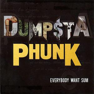 Dumpstaphunk-Everybody-Want.jpg
