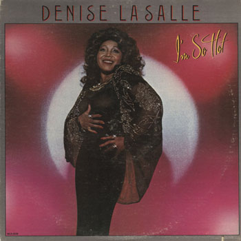 SL_DENISE LASALLE_IM SO HOT_201403