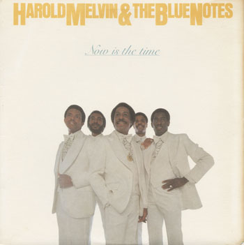 SL_HAROLD MELVIN AND THE BLUE NOTES_NOW IS THE TIME_201404