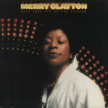 SL_MERRY CLAYTON_KEEP YOUR EYE ON THE SPARROW_201404