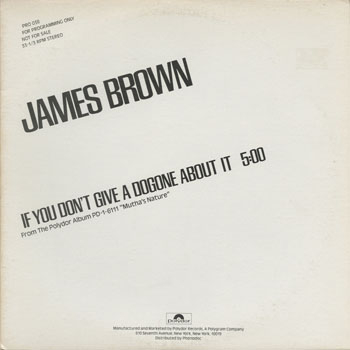 DG_JAMES BROWN AND THE JBS_IF YOU DONT GIVE A DOGONE ABOUT IT_201405