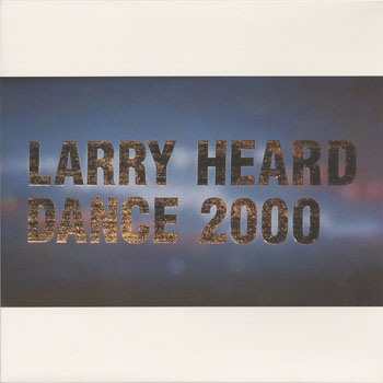 DG_LARRY HEARD_DANCE 2000_201405