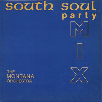 DG_MONTANA ORCHESTRA_SOUTH SOUL PARTY MIX_201405