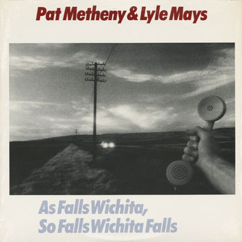 JZ_PAT METHENY AND LYLE MAYS_AS FALLS WICHITA SO FALLS WICHITA FALLS_201405