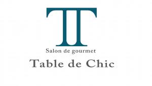 Tabl de Chic ターブル・ド・シック